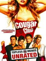 [英] 泡妞俱樂部 (Cougar Club) (2007)