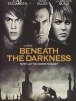 [英] 黑暗之下 (Beneath the Darkness) (2011)