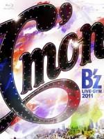 Bz - LIVE-GYM 2011- Cmon - 演唱會