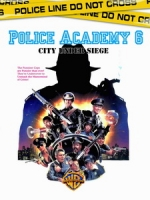 [英] 金牌警校軍 6 (Police Academy 6 - City Under Siege) (1989)