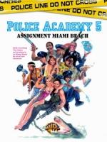 [英] 金牌警校軍 5 (Police Academy 5 - Assignment Miami Beach) (1988)