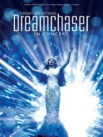 莎拉布萊曼(Sarah Brightman) - Dreamchaser In Concert 演唱會