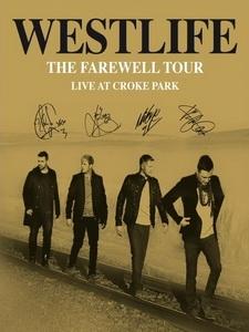 西城男孩(Westlife) - The Farewell Tour Live at Croke Park 演唱會