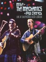 麥克與機械師合唱團&保羅卡瑞克(Mike & The Mechanics) - Live at Shepherds Bush, London 演唱會