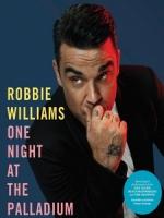 羅比威廉斯(Robbie Williams) - One Night at the Palladium 演唱會