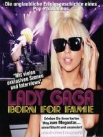 女神卡卡(Lady Gaga) - Born for Fame 音樂紀錄