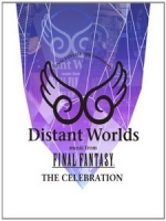 Distant Worlds - Music from Final Fantasy - The Celebration 音樂會