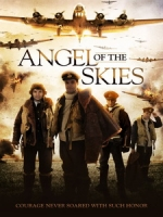 [英] 空中天使 (Angel of the Skies) (2013)