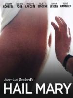 [法] 萬福瑪利亞 (Hail Mary) (1985)