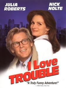 [英] 我愛麻煩 (I Love Trouble) (1994)