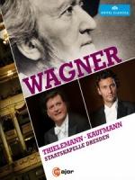 考夫曼 & 提勒曼(Jonas Kaufmann & Christian Thielemann) - Wagner 音樂會