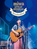 miwa - Live at 武道館 ~卒業式~ 演唱會