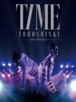 東方神起 - Live Tour 2013 ~TIME~ 演唱會