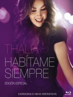 達莉亞(Thalia) - Habitame Siempre 演唱會