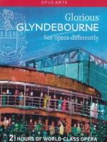 格萊德邦歌劇節 (Glorious Glyndebourne) 歌劇
