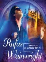 洛福斯溫萊特(Rufus Wainwright) - Live from the Artists Den  演唱會