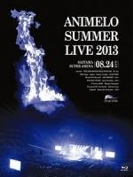 Animelo Summer Live 2013 8.24 演唱會 [Disc 1/2]