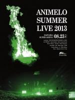 Animelo Summer Live 2013 8.23 演唱會 [Disc 2/2]