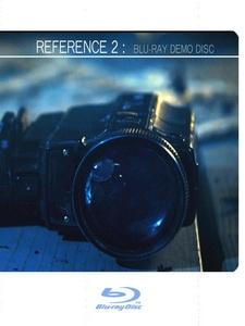 Reference 2 Blu-Ray Demo Disc 藍光測試碟