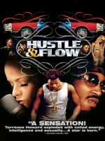 [英] 街頭嘻哈客 (Hustle & Flow) (2005)