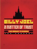 比利喬(Billy Joel) - A Matter of Trust - The Bridge to Russia 演唱會