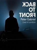 彼得蓋布瑞爾(Peter Gabriel) - Back To Front - Live in London 演唱會