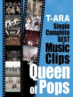 T-ARA - Single Complete BEST Music Clips Queen of Pops