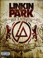聯合公園(Linkin Park) -  Road To Revolution: Live At Milton Keynes 演唱會