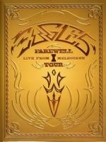 老鷹合唱團(Eagles) - Farewell Tour Live From Melbourne 演唱會