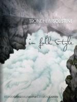 TrondheimSolistene - in folk style 音樂藍光