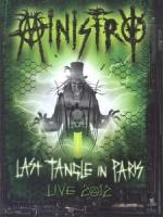 內閣合唱團(Ministry) - Last Tangle In Paris - Live 2012 演唱會