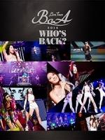 寶兒(BoA) - Live Tour 2014 ~WHO S BACK?~ 演唱會