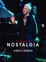 安妮藍妮克絲(Annie Lennox) - An Evening of Nostalgia 演唱會
