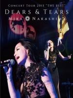 中島美嘉 - Concert Tour 2015 The Best Dears & Tears 演唱會