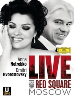 安娜涅翠柯 / 瓦羅斯托夫斯基(Anna Netrebko / Dmitri Hvorostovsky) - Live from Red Square Moscow 音樂會