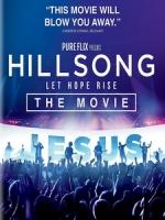 新頌聯合敬拜樂團(Hillsong United) - Hillsong Let Hope Rise 音樂電影