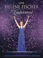 費莎(Helene Fischer) - Zaubermond Live 演唱會