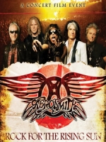 史密斯飛船(Aerosmith) - Rock for the Rising Sun 演唱會
