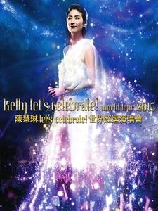 陳慧琳 -  Let s Celebrate! 2015 世界巡迴演唱會 [Disc 1/2]
