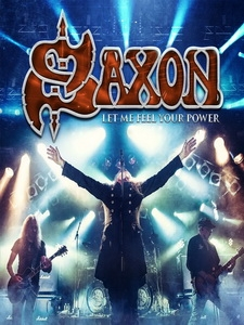 薩克遜樂團(Saxon) - Let Me Feel Your Power 演唱會