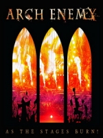 邪神大敵樂團(Arch Enemy) - As The Stages Burn! 演唱會