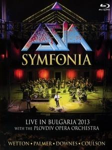 亞洲合唱團(Asia) - Symfonia - Live In Bulgaria 2013 演唱會