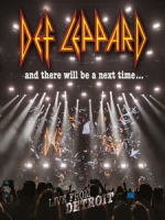 威豹合唱團(Def Leppard) - and There Will Be a Next Time Live From Detroit 演唱會