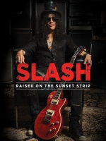 史萊許(Slash) - Raised On The Sunset Strip 音樂紀錄
