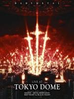 BABYMETAL - Live At Tokyo Dome 演唱會 [Disc 1/2]