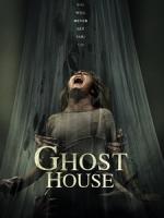 [英] 猛鬼抓交替 (Ghost House) (2017)[搶鮮版,不列入贈片優惠]