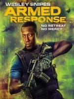 [英] 末路恐慌 (Armed Response) (2017)