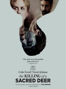 [英] 聖鹿之死 (The Killing of a Sacred Deer) (2017)