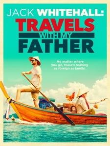 [英] 傑克·懷特霍爾 - 與老爸同行 第一季 (Jack Whitehall - Travels with My Father S01) (2017)[台版字幕]