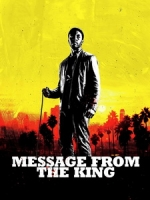[英] 金恩的訊息 (Message from the King) (2016)[台版字幕]